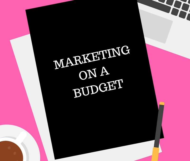 5 tips to market your business on a budget